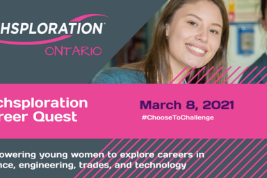 Techsploration Ontario: Techsploration Career Quest Virtual Conference